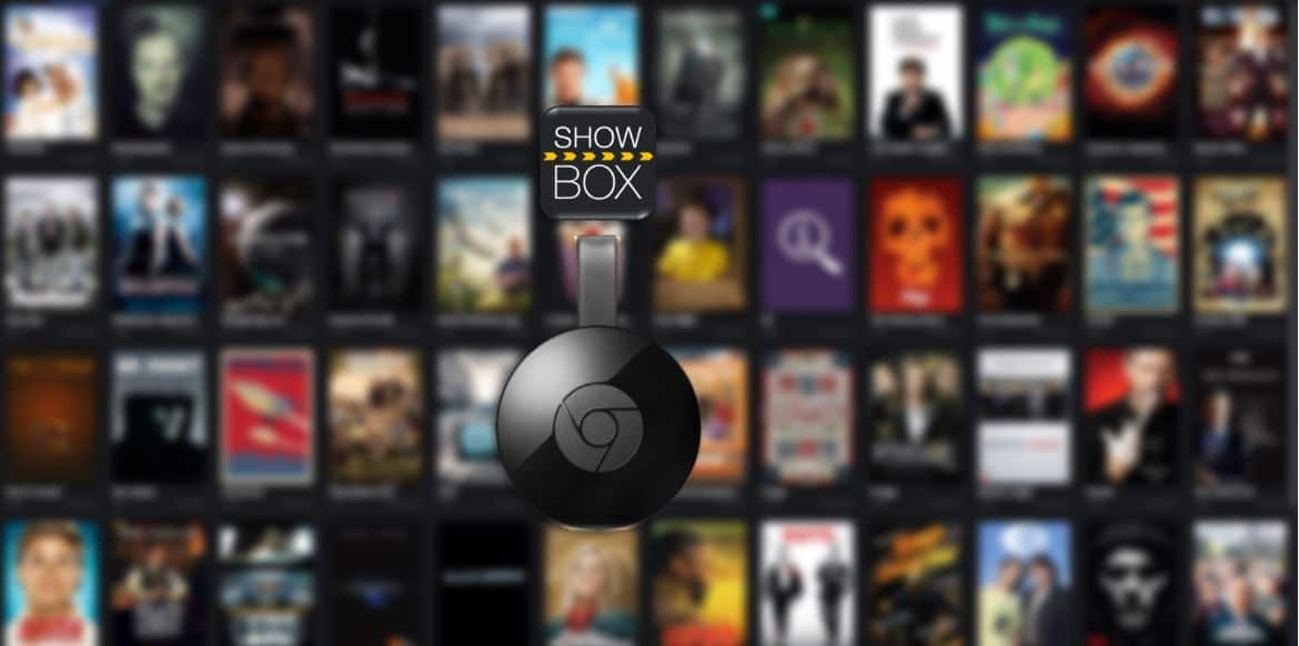 How to Cast Showbox to Google Chromecast ( Easy Guide to Setup)